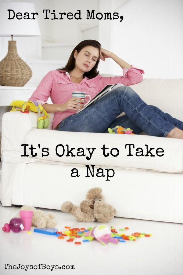 Dear Tired Moms: It's Okay to Take a Nap   Kids ...
