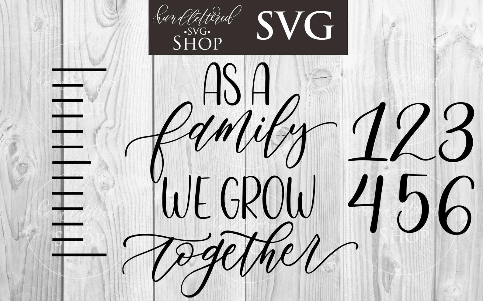 Growth Chart SVG As A Family We Grow Together SVG DIY