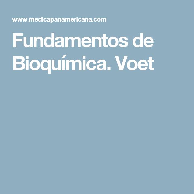 Fundamentos De Bioquímica Voet Bioquímica Bioquimica Libros Libro Electrónico