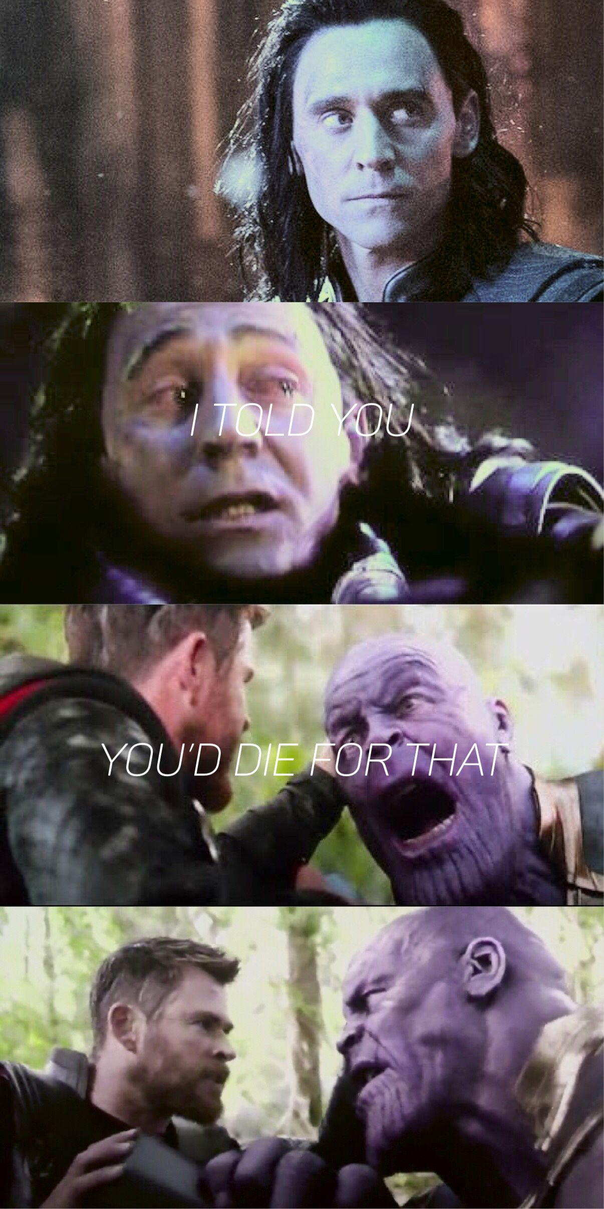 I Told You, Youd Die For That #Thor #Infinitywar