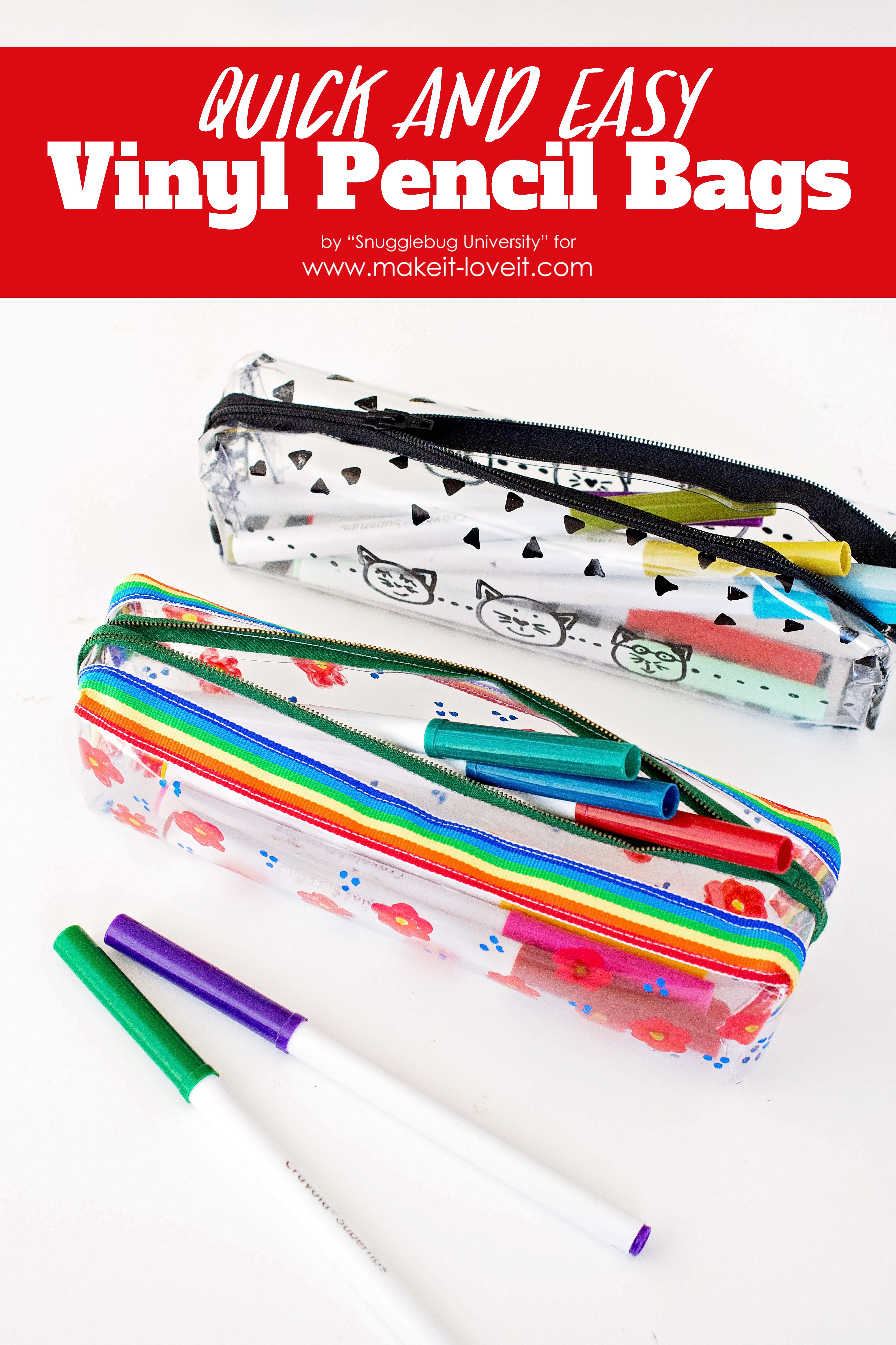 Quick and Easy Vinyl Pencil Bags | Pinterest | Coser