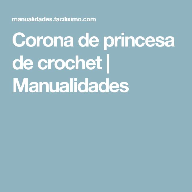 Corona de princesa de crochet | Manualidades