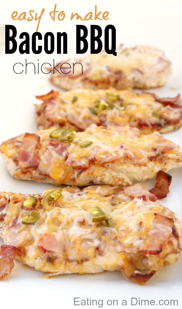 Bbq Bacon Chicken Easy Chicken Recipes Easy Chicken Dinner Ideas