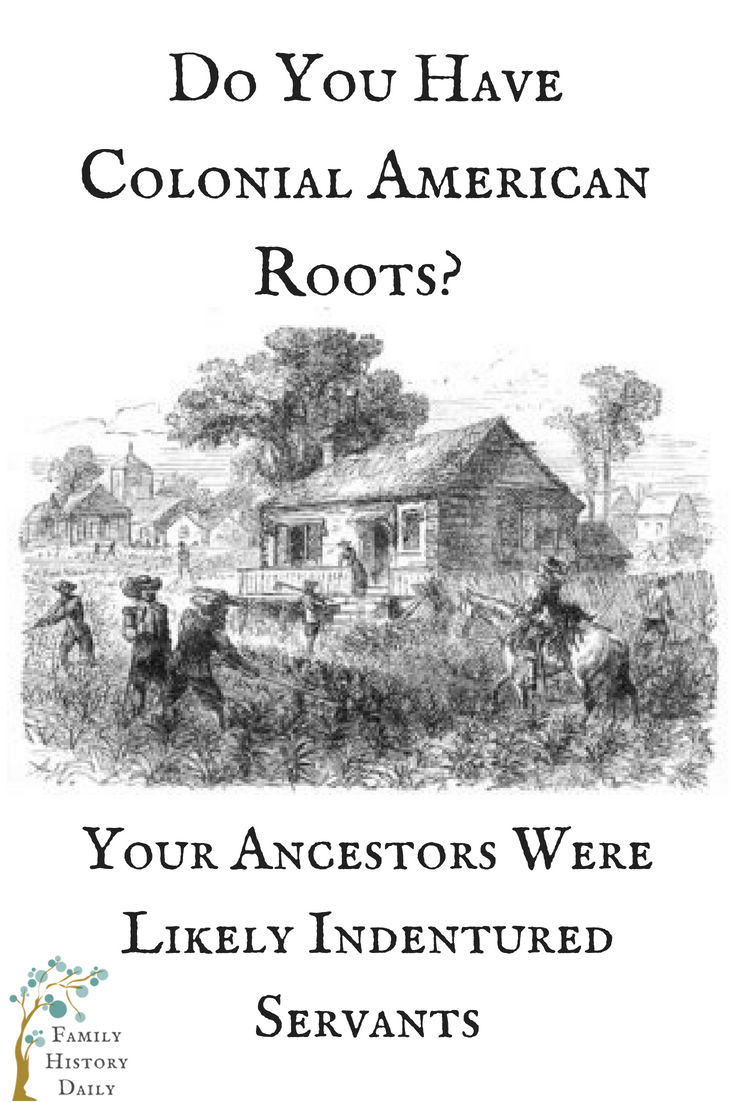 Were Your Ancestors Indentured Servants? Here's How to ...