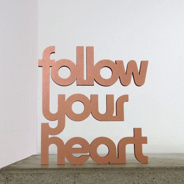 Follow Your Heart Deko Schriftzug Gross Housewarming Party