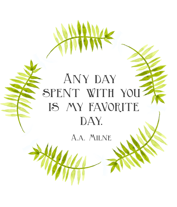 """""""Any day spent with you is my favorite day."""" A. A. Milne #winniethepoohquotes"""