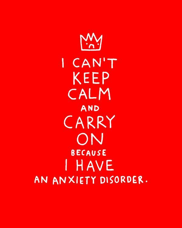 i cant keep calm anxiety disorder - Google Search