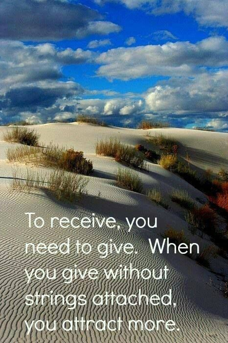 Giving opens up the door to receiving. And you have so many opportunities to give every day. Give kind words. Give a smile. Give appreciation and love