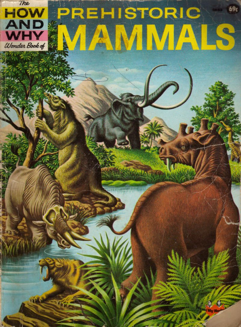The How and Why Wonder Book of Prehistoric Mammals