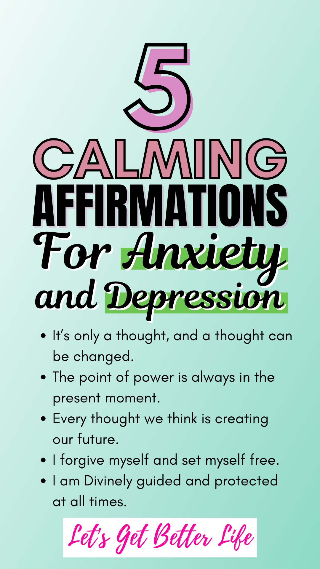 5 Calming Affirmations For Anxiety and Depression