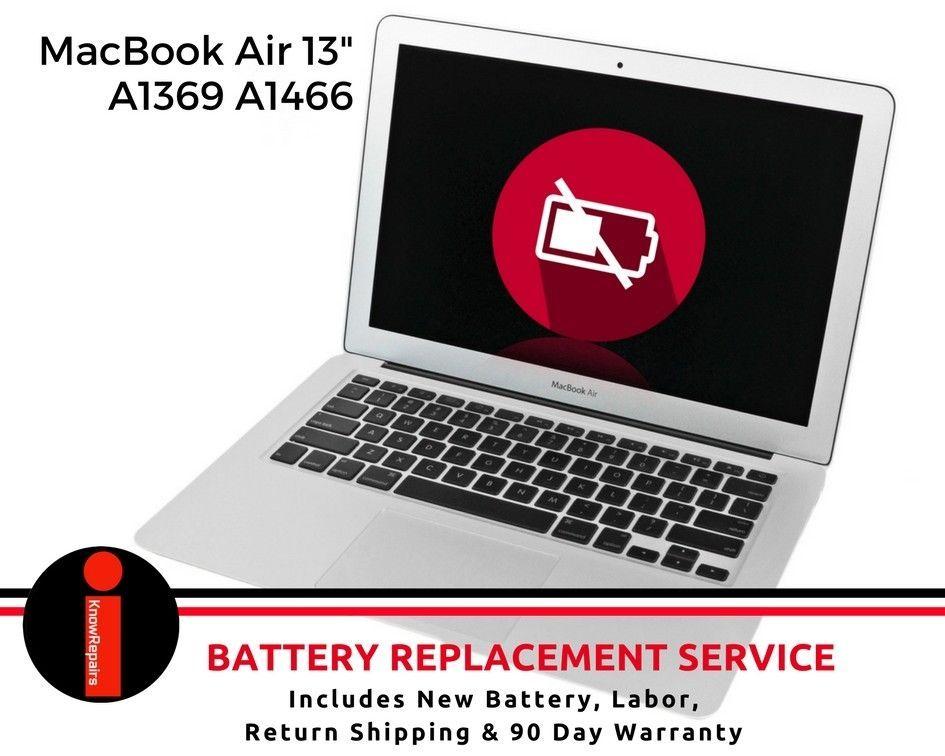 Macbook Air 13 A1369 A1466 Battery Drains Too Fast Not Charging Repair Quickly Apple Macbook Macbook Air 13 Macbook Air