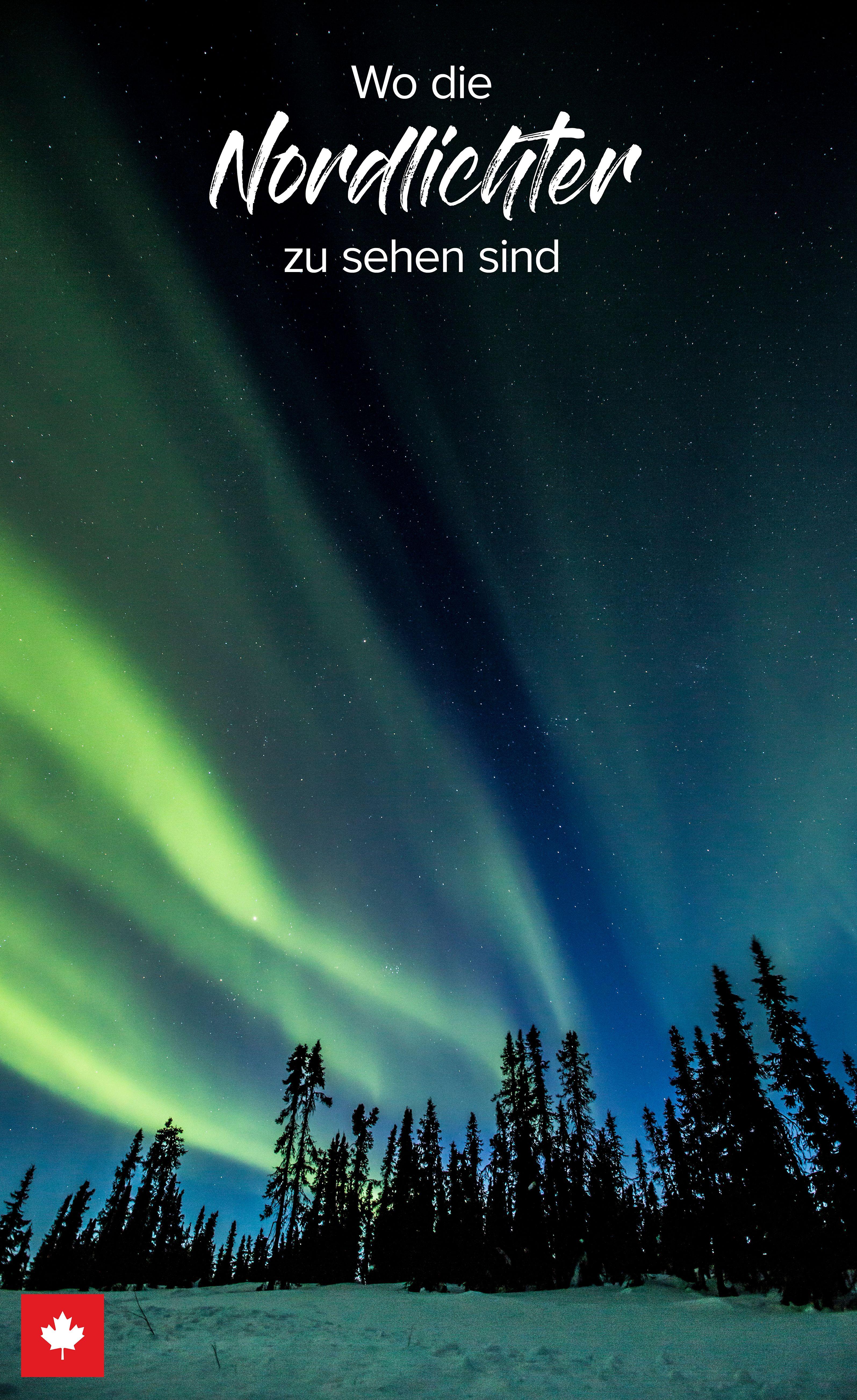 Photo of Wo in Kanada Nordlichter zu sehen sind