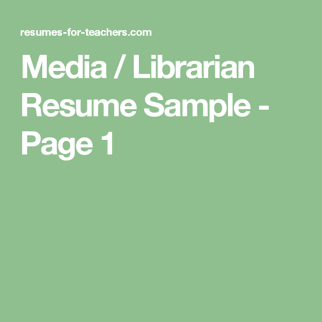 Media  Librarian Resume Sample  Page   Cv Resume Sample And