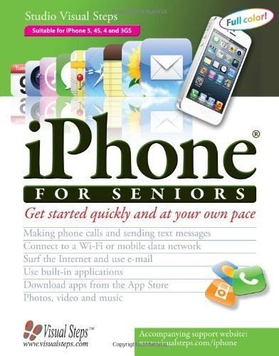 Iphone For Seniors Computer Books For Seniors Series By Studio Visual Steps 15 61 Http Yourdailydream Org Showme Dpvxj 9v0x5j9i0f5f1r5v8g0f Html Author Med Billeder