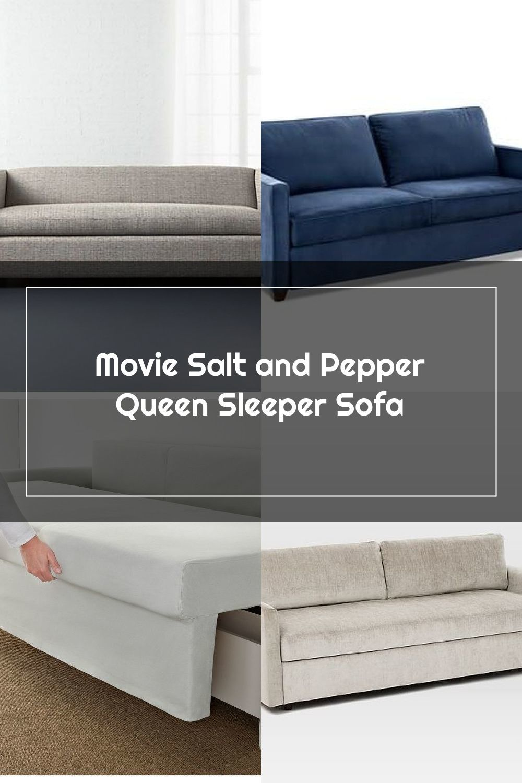 Movie Salt And Pepper Queen Sleeper Sofa Reviews Cb2 In 2020