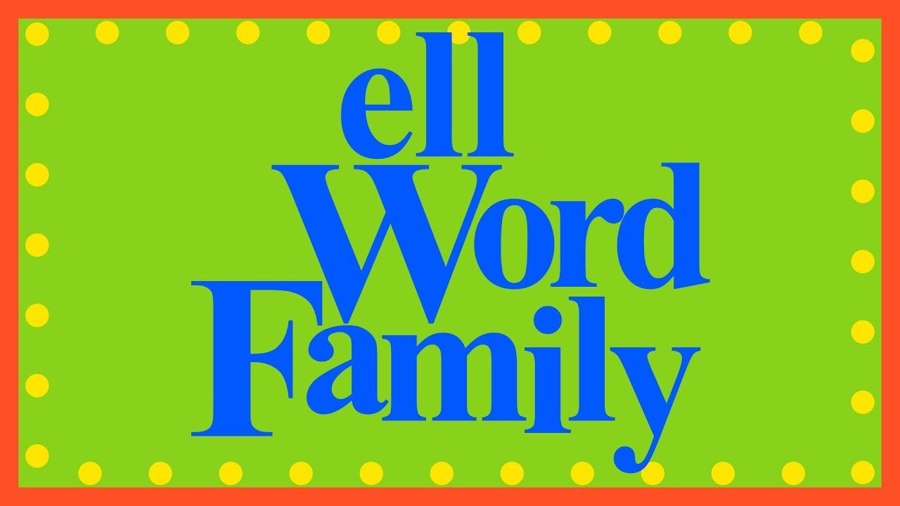 The ELL Word Family Word Families Word families, Word