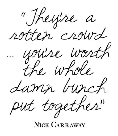 Great Gatsby Quotes Nick: Great Nick Carraway Quotes