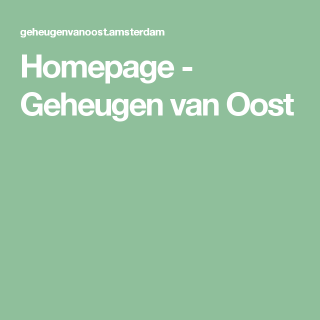 Homepage - Geheugen van Oost