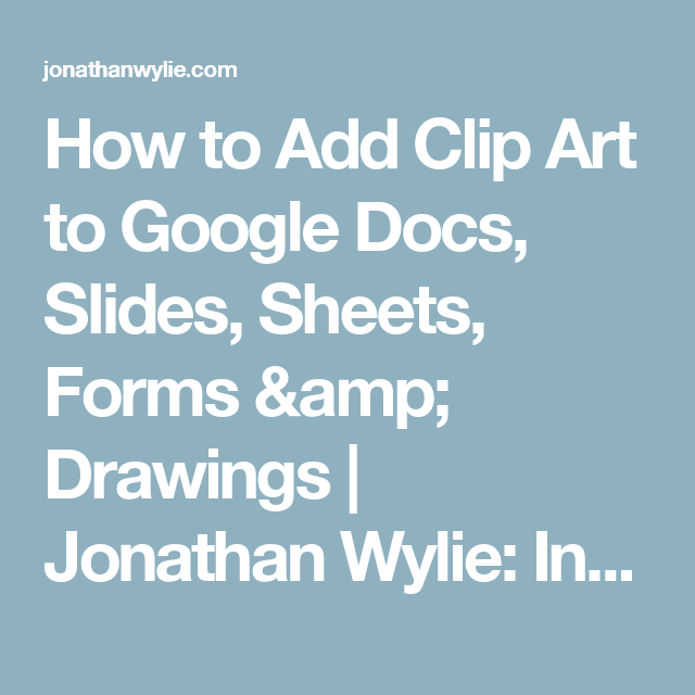 How to Add Clip Art to Google Docs, Slides, Sheets, Forms