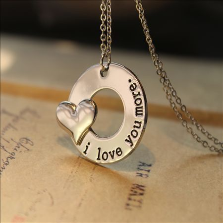I Love You More-I say this to my boys everynight. Wish it came in silver!