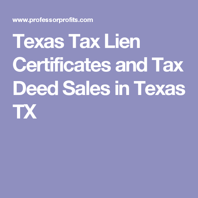 Texas Tax Lien Certificates And Tax Deed Sales In Texas Tx Rural