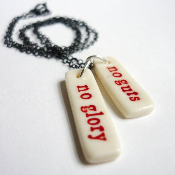 No guts no glory necklace by BeaHustoft $65.00