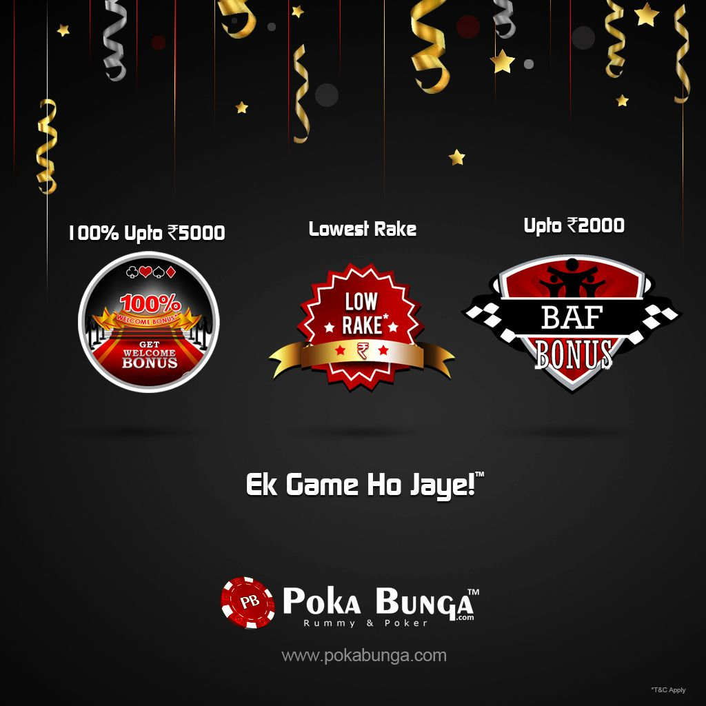 We always believe in giving our players enough reasons to play on PokaBunga.com. As promised we have introduced more rewarding & exciting offers and Bonus on pokabunga... Ek Game Ho Jaye..Visit PokaBunga.com Now!!