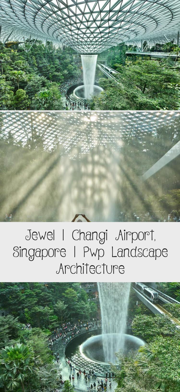 Jewel Changi Airport Singapore Pwp Landscape Architecture Landscapearchitectureschool Landscapearchitecturemas In 2020 Landscape Architecture Landscape Changi