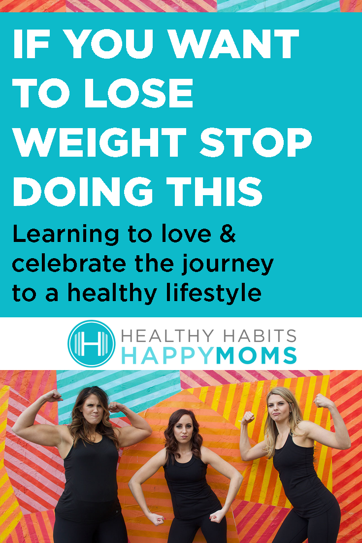 If You Want To Lose Weight Stop Doing This Healthy Moms, Nutrition, Fitness