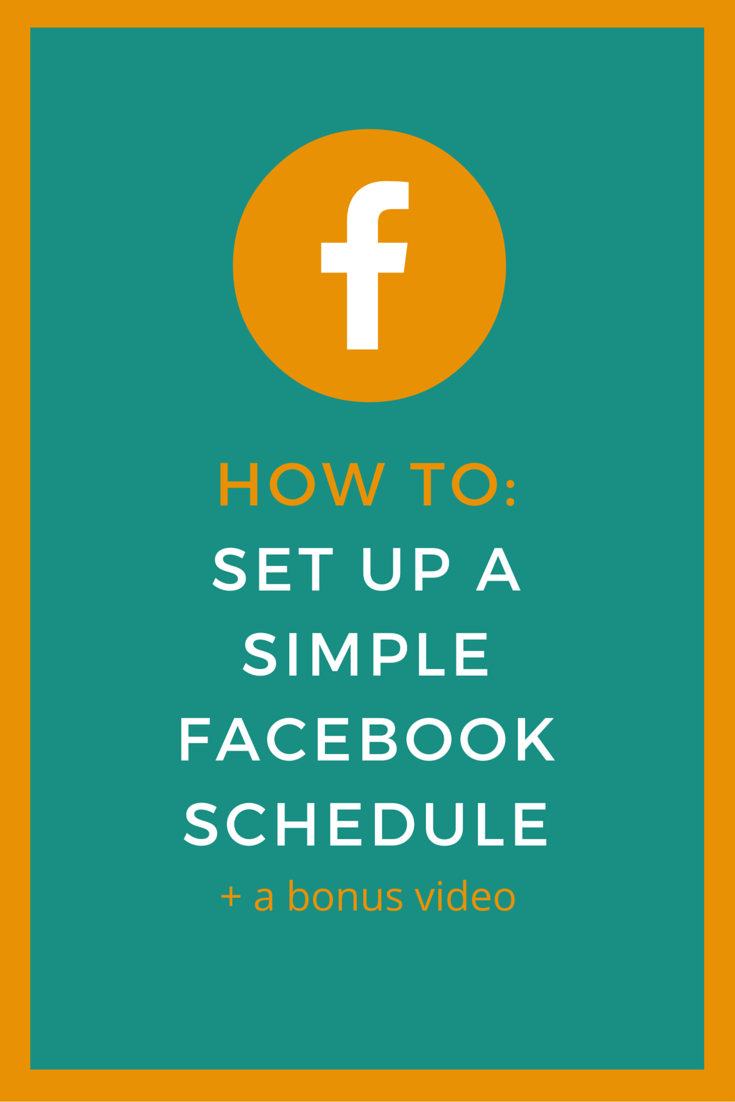How To Set Up A Simple Facebook Schedule  Schedule