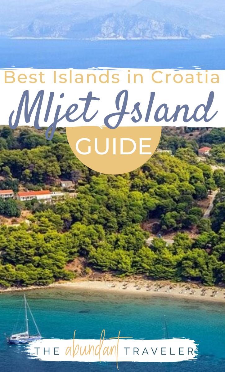 Mljet Island Best Islands In Croatia In 2020 Mljet Croatia Croatia Travel Croatia Island Hopping