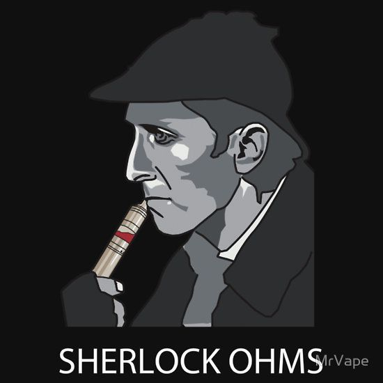 Elementary, my dear Wattson.  #Sherlock #SherlockHolmes #SherlockOhms #ohms #funny #lol #humor #meme #vaping #vape #vapememe #mods #vapemods #vapelife #vapeon #vapenation #vapecommunity #vapelife #vapelyfe #vaping #vapehard #vapedaily #vapeallday #memes #watts