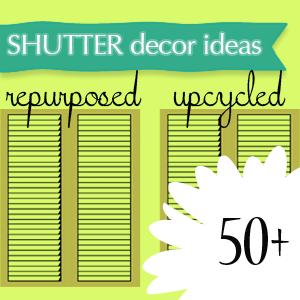 50 ways to upcycle old shutters !!