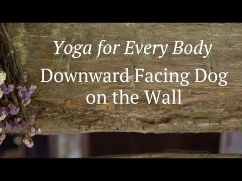 youtube  downward facing dog wall yoga downward dog