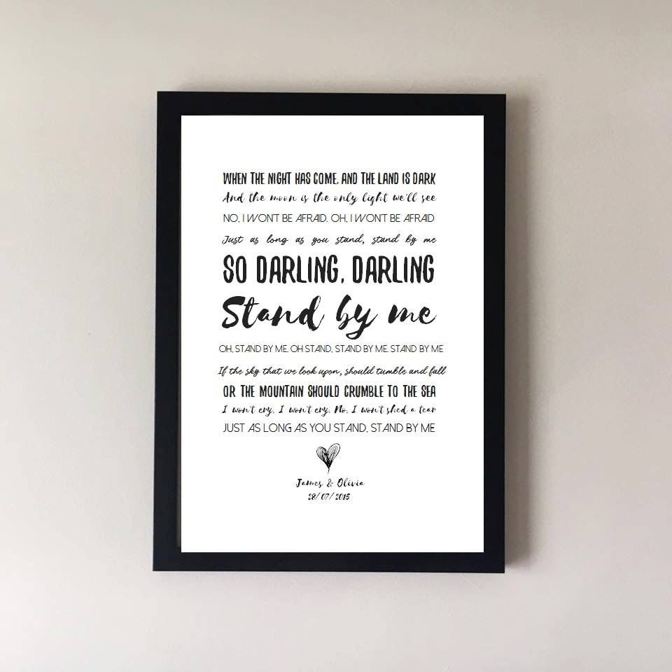 Stand by me Ben E King lyric print | Handcrafted by Heskey ...