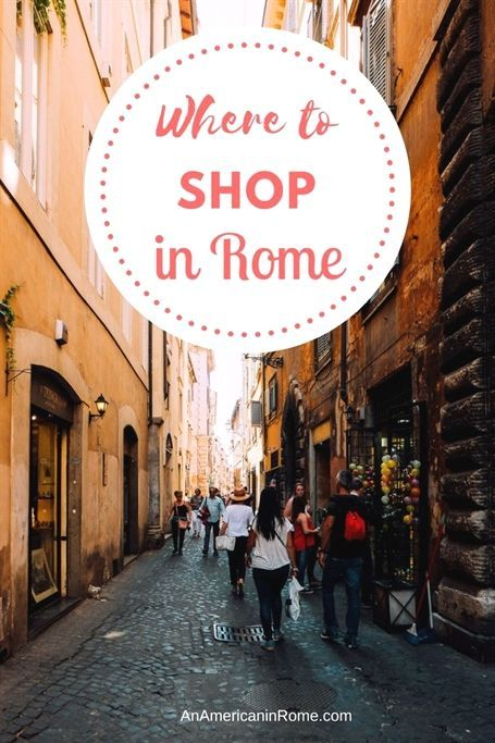 Photo of The Best Shopping Streets in Rome – An American in Rome