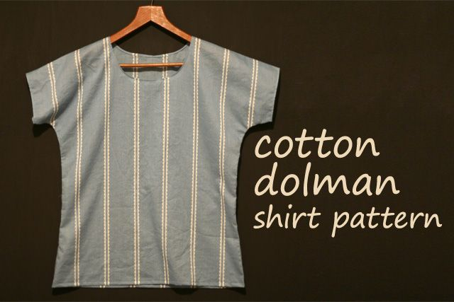 free dolman shirt pattern--cotton fabric