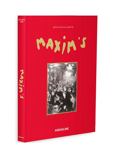 Maxim S Mirror Of Parisian Life By Jean Pascal Hesse Assouline Books Best Coffee Table Books