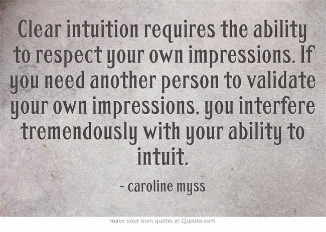 Caroline Myss On Intuition Quote Words Of Wisdom Intuition