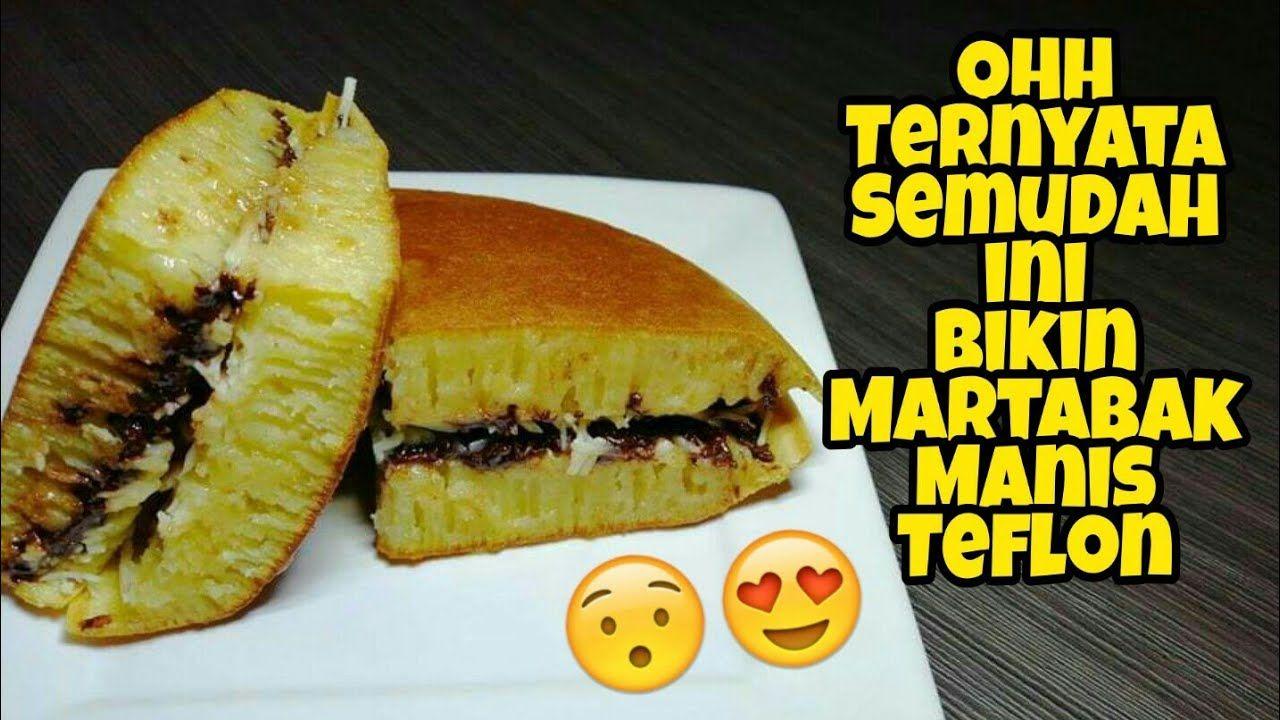 Anti Gagal Resep Martabak Manis Teflon Terang Bulan Enak Kental Dan Resep Resep Simpel Fotografi Makanan