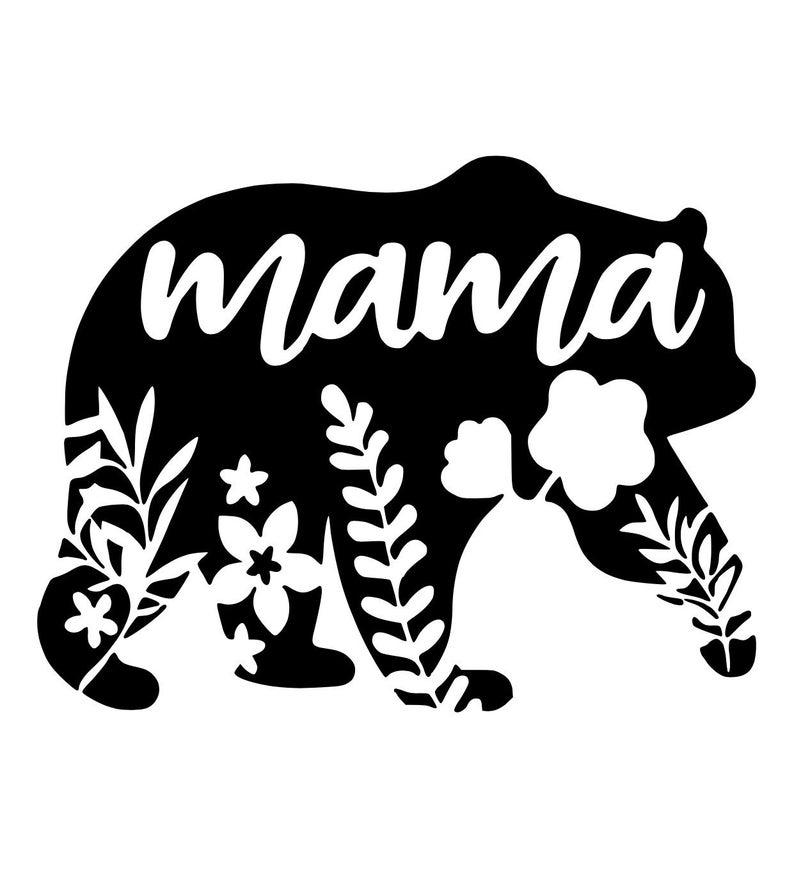 Mama Bear Svg Mama Svg Floral Mama Bear Svg Mama Bear Etsy Cricut Projects Vinyl Bear Decal Cricut Projects Beginner