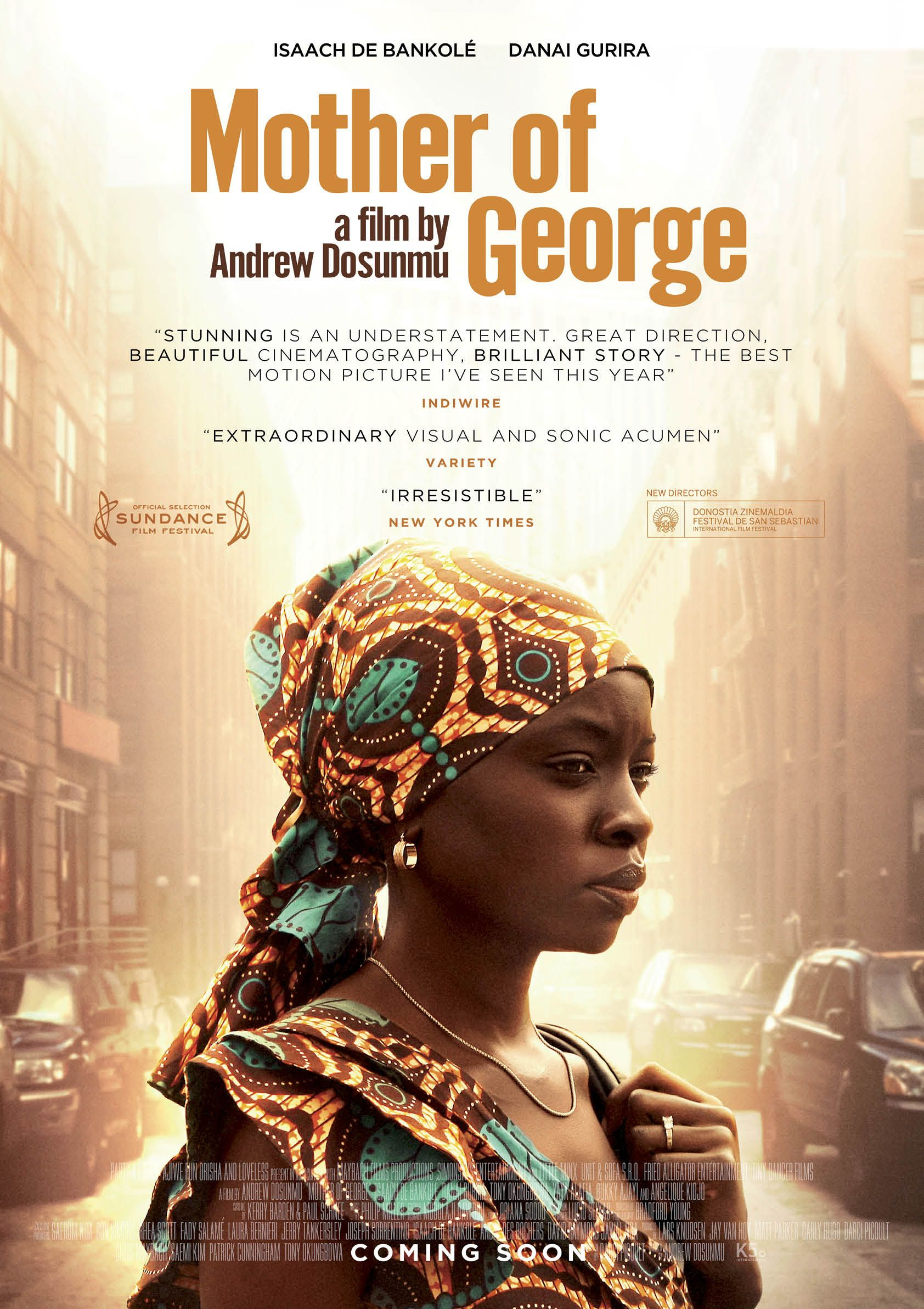Mother of George stars Adenike and Ayodele (Gurira, De Bankolé) are a Nigerian couple living in Brooklyn. Following the joyous celebration of the their wedding, complications arise out of their inability to conceive a child - a problem that devastates their family and defies cultural expectations, leading Adenike to make a shocking decision that could either save her family or destroy it. Acclaimed director Andrew Dosumnu (Restless City)