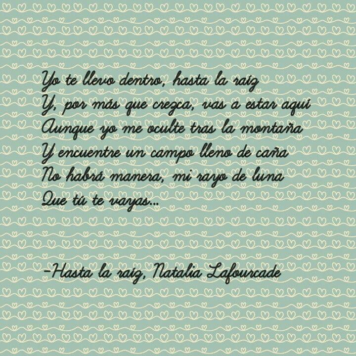 Hasta La Raíz Natalia Lafourcade Quote Song Music Love Frases Bonitas Frases De Canciones Frases Positivas