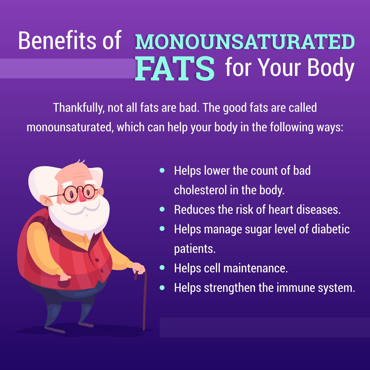 Benefits of Monounsaturated Fats for Your Body
