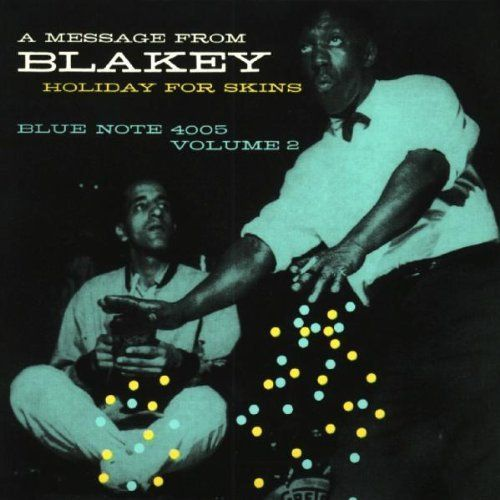 Art Blakey - Holiday For Skins Volume 2 (4005)