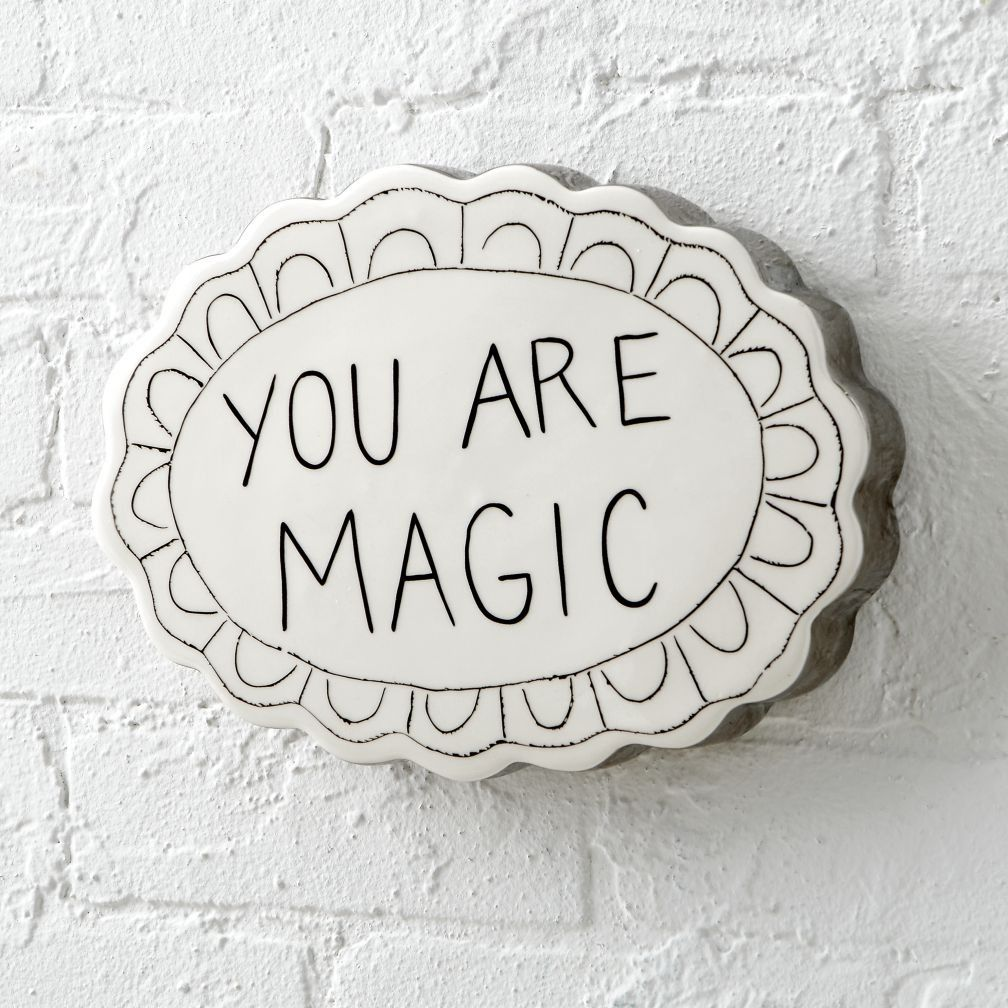 Nursery Decor You Are Magic Wall Plaque Kids Bring Into The World Every Day So It S Only Fair To Furnish Their Rooms With Plaques That