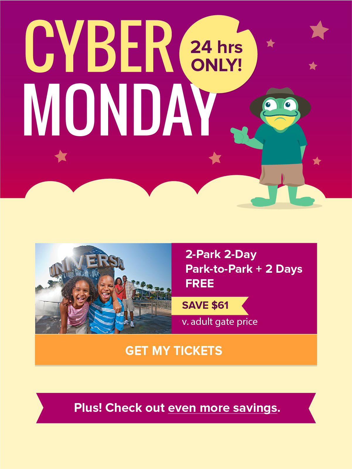 For 24 Hours Only Hop To Our Cyber Monday Deals Discount Disney Tickets Disney Tickets Orlando Vacation