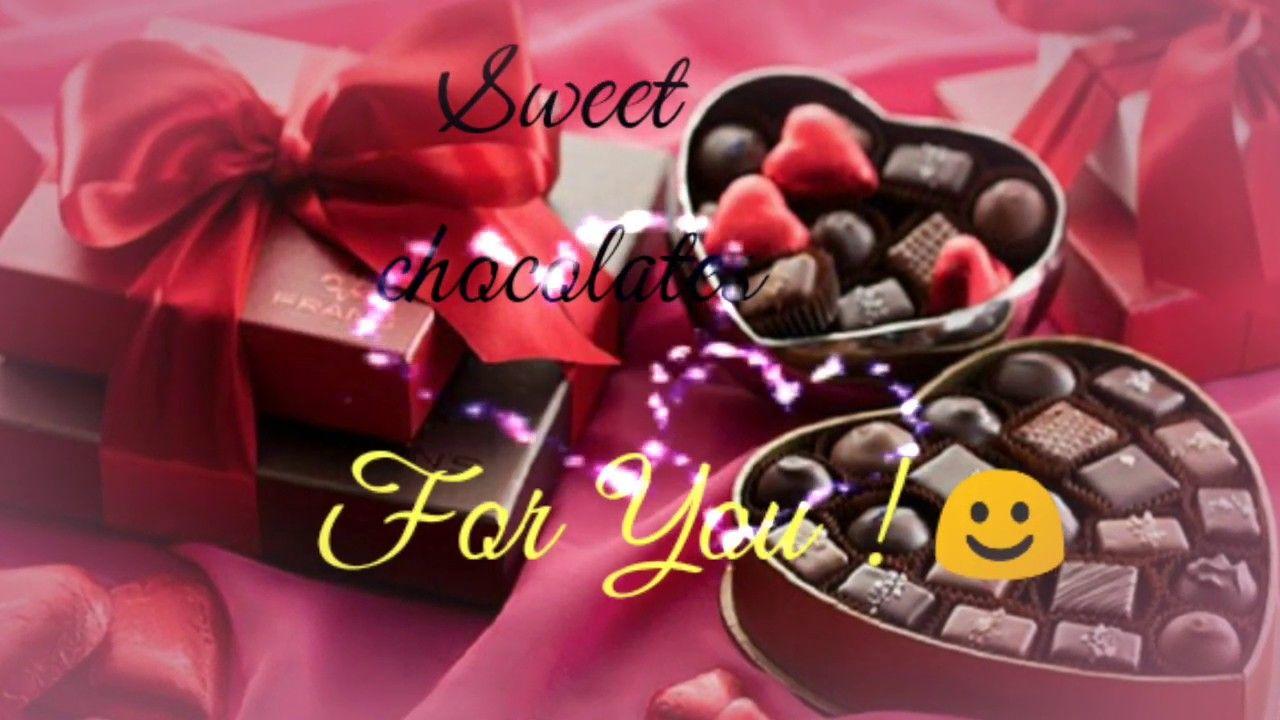 Chocolate Day Status 2019 Whatsapp Status Happy Chocolate Day Video 9 Feb Valentine Day 2019 Chocolat Love Quotes Happy Chocolate Day Good Morning Romantic