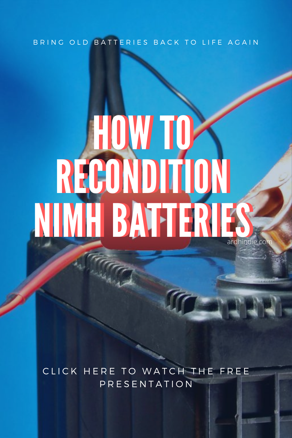 How To Recondition Nimh Batteries In 2021 Nimh Battery Recondition Batteries Battery Repair