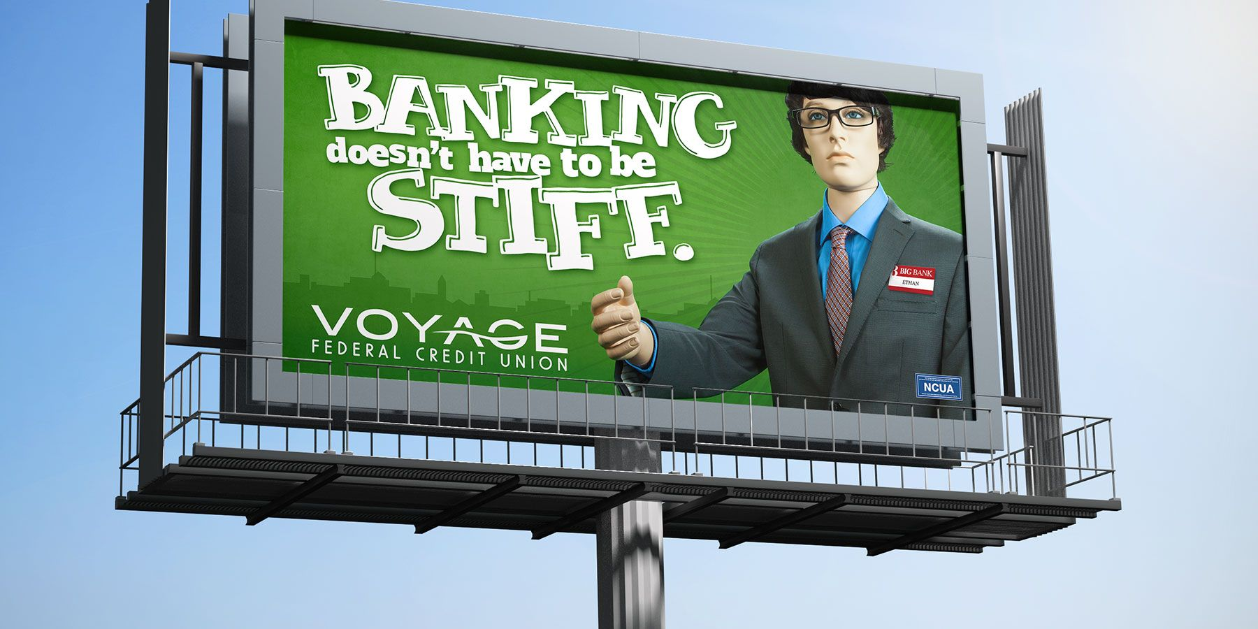 You don't want stiff banking, or stiff advertising! Voyage Federal Credit Union would agree. http://voyagefcu.org
